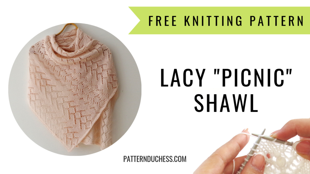 free knitting pattern for a lacy _Picnic_ shawl