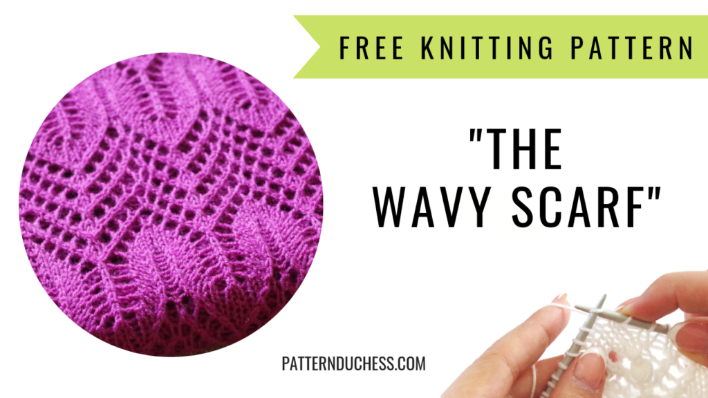 Free Lace Knitting Pattern The Wavy Scarf Knitting Blog Pattern