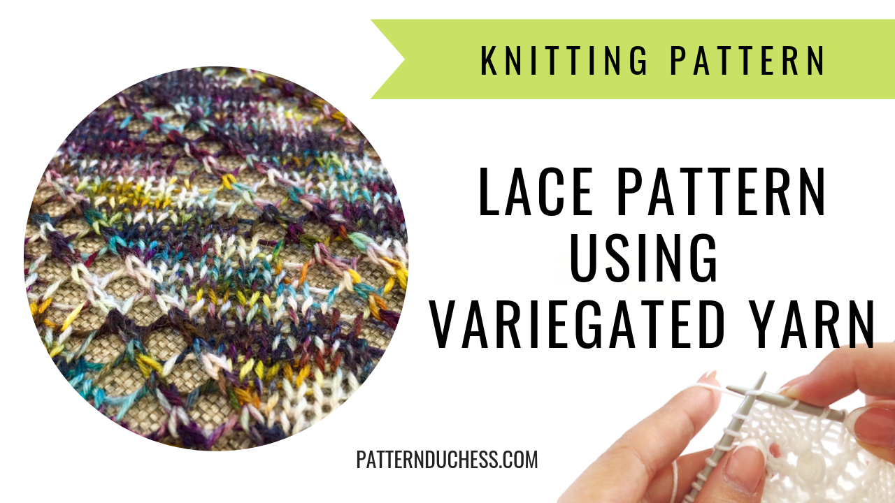 Variegated yarn – only for Stockinette stitch?