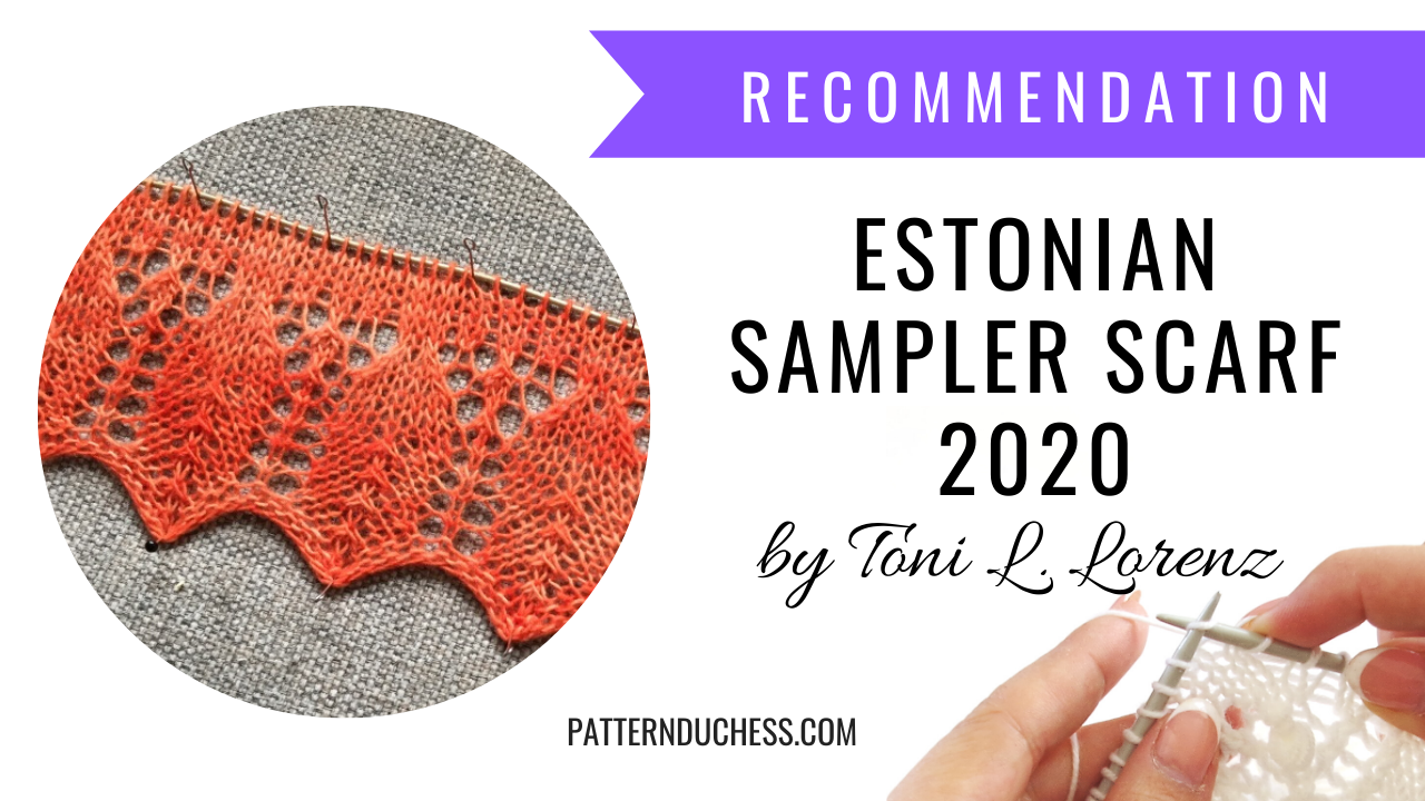 Estonian Lace Sampler Scarf 2020 February
