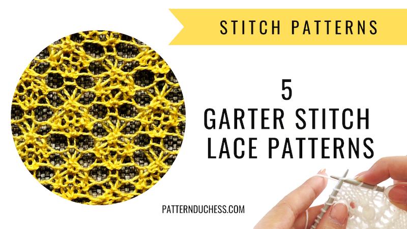 5 garter stitch lace patterns